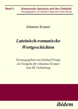 Abbildung von Kramer / Frings   Lateinisch-romanische Wortgeschichten   2006   Herausgegeben von Michael Frin...   5