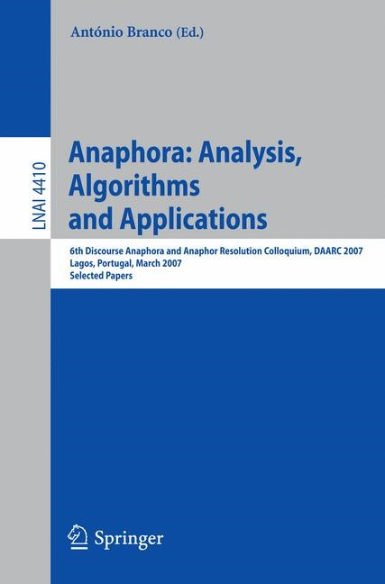 Anaphora: Analysis, Algorithms and Applications | Branco, 2007 | Buch (Cover)