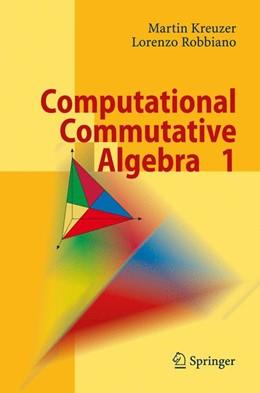 Abbildung von Kreuzer / Robbiano | Computational Commutative Algebra 1 | 1st ed. 2000. Corr. 2nd printing | 2008