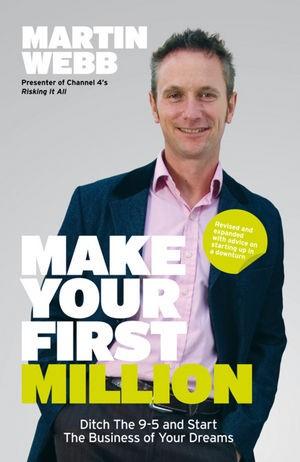 Abbildung von Webb | Make Your First Million | 2. Auflage | 2009
