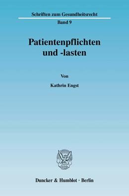 Abbildung von Engst | Patientenpflichten und -lasten. | 2008 | Eine rechtsdogmatische und sys... | 9