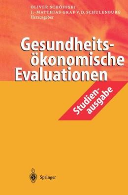 Abbildung von Schöffski / Schulenburg | Gesundheitsökonomische Evaluationen | 2001 | Studienausgabe