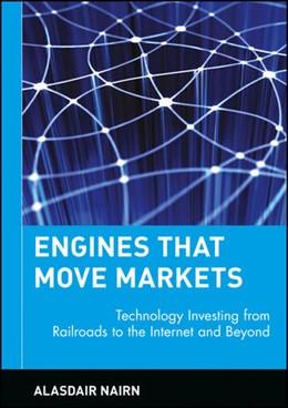 Abbildung von Nairn   Engines that Move Markets   2002   Technology Investing from Rail...