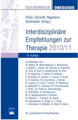 Abbildung von Dornoff / Preiß / Hagmann / Schmieder | Taschenbuch Onkologie | 2010 | Interdisziplinäre Empfehlungen...