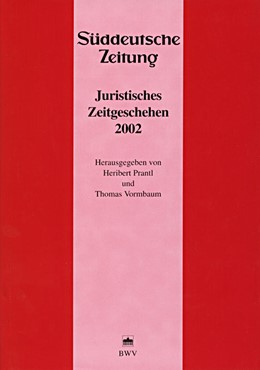 Abbildung von Prantl / Vormbaum | Juristisches Zeitgeschehen 2002 in der Süddeutschen Zeitung | 2003 | 13