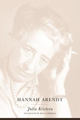 Abbildung von Kristeva   Hannah Arendt   2001