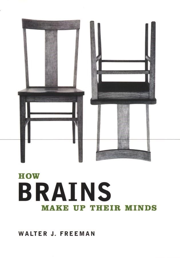 Abbildung von Freeman | How Brains Make Up Their Minds | 2001