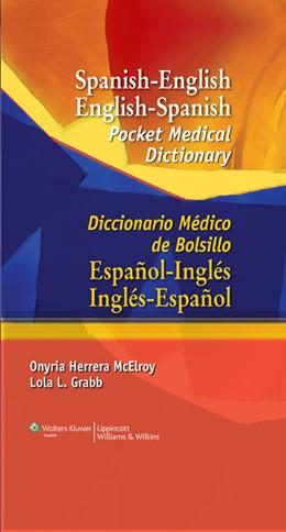 Abbildung von McElroy / Grabb   Spanish-English English-Spanish Pocket Medical Dictionary   2008   Diccionario Médico de Bolsillo...