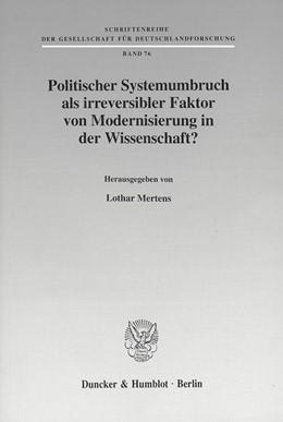 Abbildung von Mertens | Politischer Systemumbruch als irreversibler Faktor von Modernisierung in der Wissenschaft? | 2001 | 76
