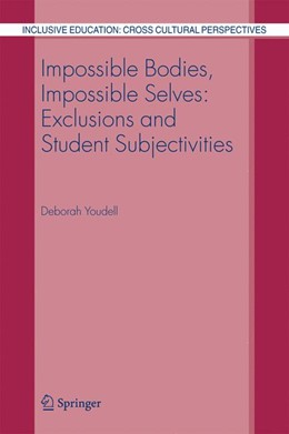Abbildung von Youdell   Impossible Bodies, Impossible Selves: Exclusions and Student Subjectivities   2006   3
