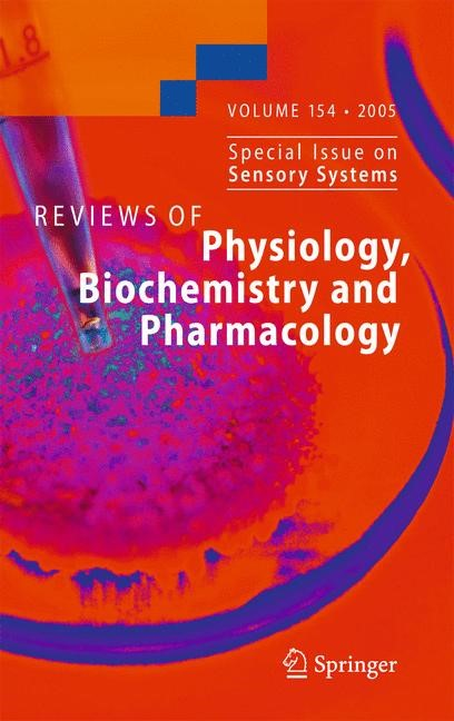 Reviews of Physiology, Biochemistry and Pharmacology 154 | Offermanns | 1st Edition. Softcover version of original hardcover edition 2005, 2010 | Buch (Cover)