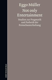Not only Entertainment | Müller, 2011 | Buch (Cover)