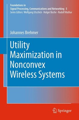 Abbildung von Brehmer | Utility Maximization in Nonconvex Wireless Systems | 2012 | 5