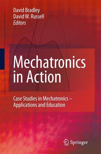 Abbildung von Bradley / Russell   Mechatronics in Action   1st Edition.   2010