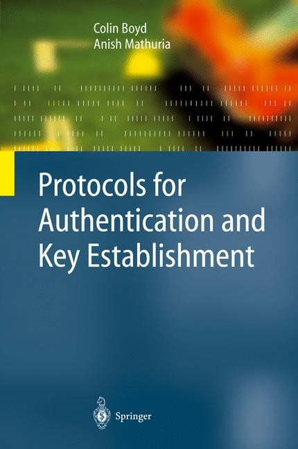 Protocols for Authentication and Key Establishment | Boyd / Mathuria | 1st Edition. Softcover version of original hardcover edition 2003, 2010 | Buch (Cover)