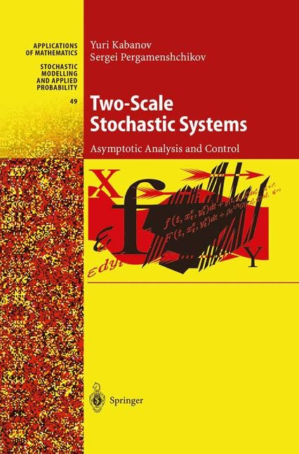 Two-Scale Stochastic Systems | Kabanov / Pergamenshchikov | 1st Edition. Softcover version of original hardcover edition 2003, 2010 | Buch (Cover)