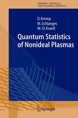 Abbildung von Kremp / Schlanges / Kraeft | Quantum Statistics of Nonideal Plasmas | 1st Edition. Softcover version of original hardcover edition 2005 | 2010 | 25