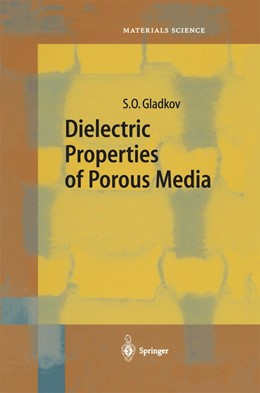 Abbildung von Gladkov | Dielectric Properties of Porous Media | Softcover version of original hardcover edition 2003 | 2010