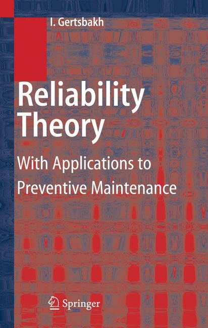 Abbildung von Gertsbakh | Reliability Theory | 1st ed. 2000. Corr. 2nd printing. Softcover version of original hardcover edition 2000 | 2010