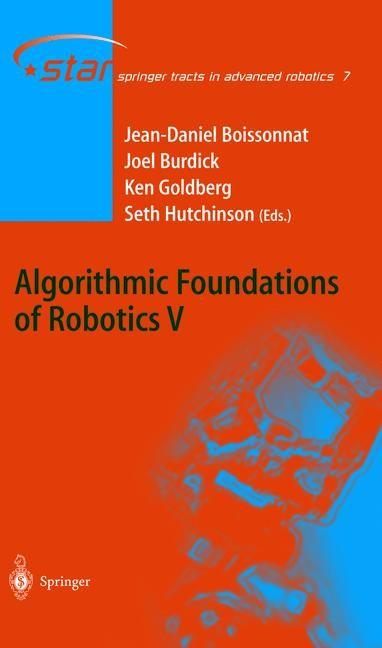 Abbildung von Boissonnat / Burdick / Goldberg / Hutchinson | Algorithmic Foundations of Robotics V | 1st Edition. Softcover version of original hardcover edition 2004 | 2010