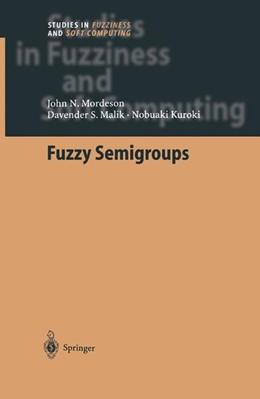 Abbildung von Mordeson / Malik / Kuroki | Fuzzy Semigroups | 1st Edition. Softcover version of original hardcover edition 2003 | 2010 | 131
