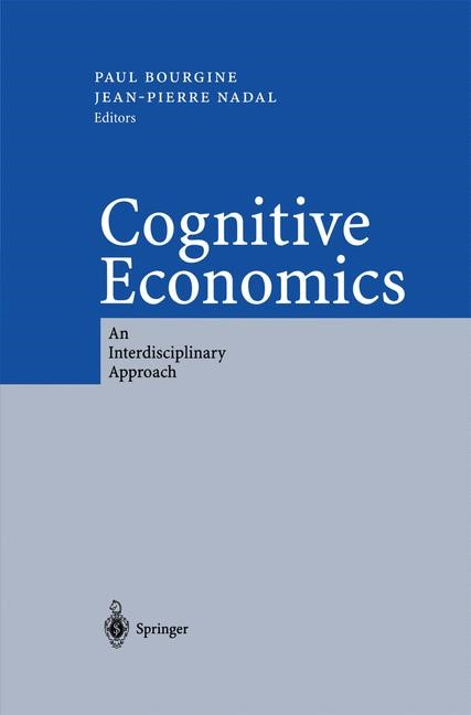 Cognitive Economics | Bourgine / Nadal | 1st Edition. Softcover version of original hardcover edition 2004, 2010 | Buch (Cover)