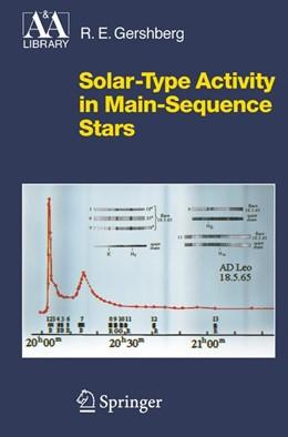 Abbildung von Gershberg | Solar-Type Activity in Main-Sequence Stars | 1st Edition. Softcover version of original hardcover edition 2005 | 2010