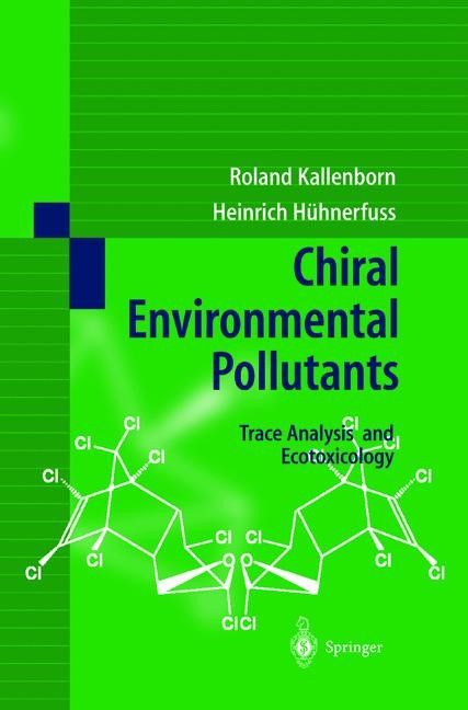 Chiral Environmental Pollutants | Kallenborn / Hühnerfuss | 1st Edition. Softcover version of original hardcover edition 2001, 2010 | Buch (Cover)