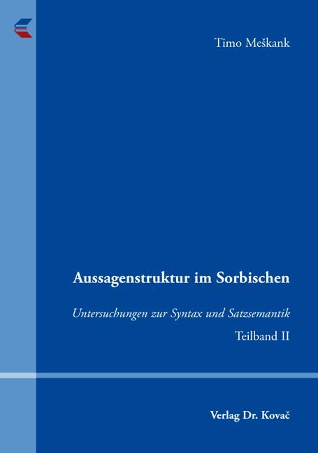 Aussagenstruktur im Sorbischen | Meskank, 2009 | Buch (Cover)