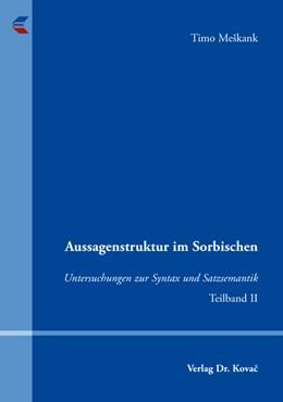 Abbildung von Meskank | Aussagenstruktur im Sorbischen | 2009 | Untersuchungen zur Syntax und ... | 132