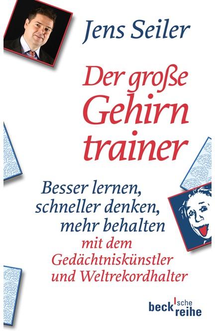 Cover: Jens Seiler, Der große Gehirntrainer