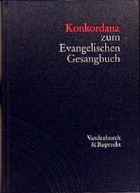 Abbildung von Lippold / Vogelsang   Konkordanz zum Evangelischen Gesangbuch   2. Auflage   1997