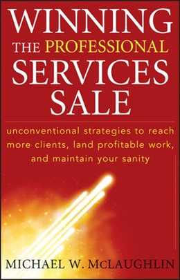 Abbildung von McLaughlin   Winning the Professional Services Sale   1. Auflage   2009   Unconventional Strategies to R...