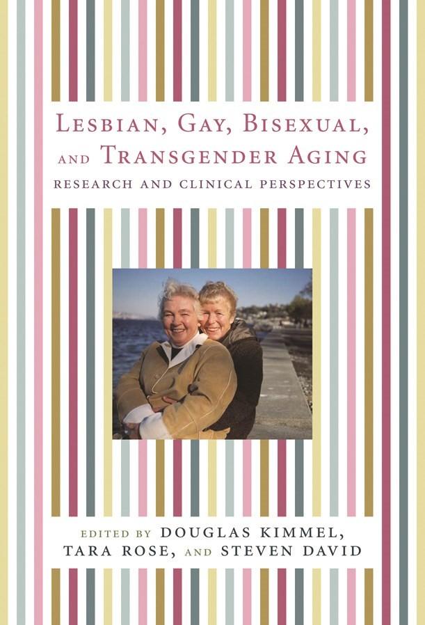 Abbildung von Kimmel / Rose / David | Lesbian, Gay, Bisexual, and Transgender Aging | 2006