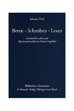 Abbildung von Thali | Beten - Schreiben - Lesen | 2003 | Literarisches Leben und Marien... | 42