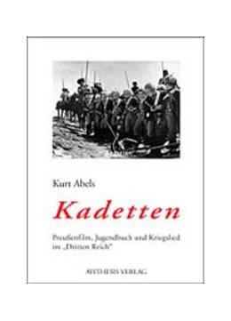 Abbildung von Abels | Kadetten | 2002 | Preußenfilm, Jugendbuch und Kr...