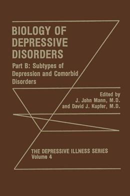 Abbildung von Mann / Kupfer   Biology of Depressive Disorders. Part B   1993   Subtypes of Depression and Com...   4