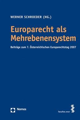 Abbildung von Schroeder | Europarecht als Mehrebenensystem | 2008 | Beiträge zum 7. Österreichisch...