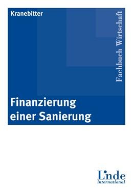 Abbildung von Kranebitter / Fellner / Pfriemer | Finanzierung einer Sanierung | 2006 | Instrumente der Sanierungsfina...