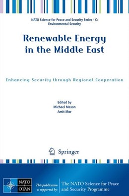 Abbildung von Mason / Mor   Renewable Energy in the Middle East   2009   Enhancing Security through Reg...