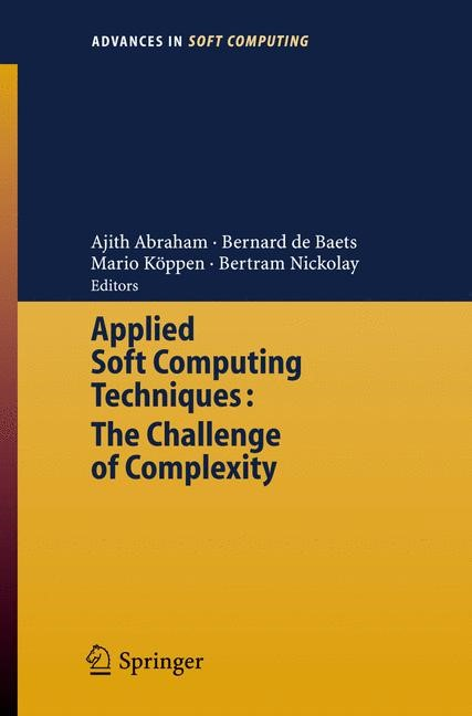 Abbildung von Abraham / de Baets / Köppen / Nickolay | Applied Soft Computing Technologies: The Challenge of Complexity | 2006