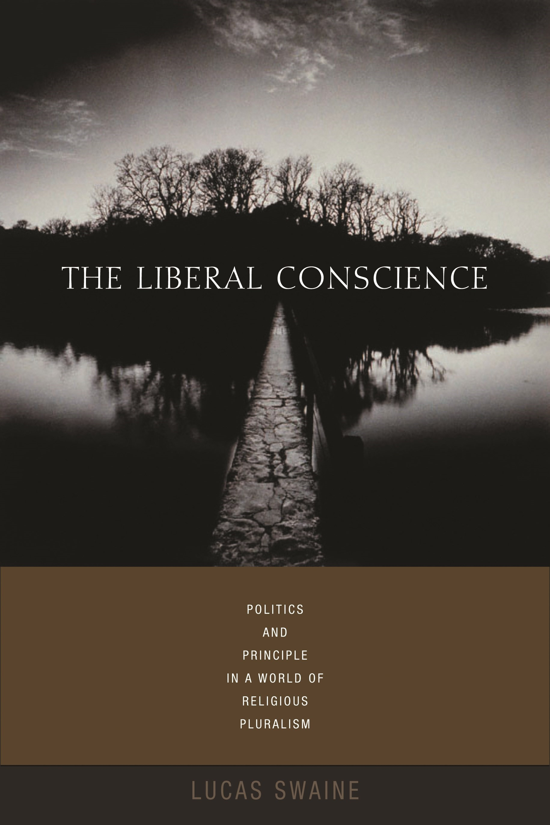 Abbildung von Swaine | The Liberal Conscience | 2008