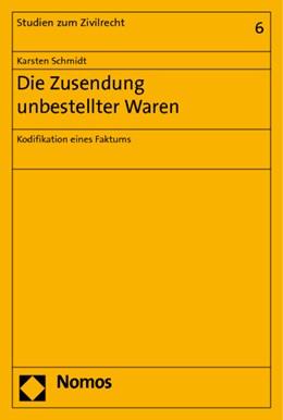 Abbildung von Schmidt | Die Zusendung unbestellter Waren | 2006 | Kodifikation eines Faktums | 6