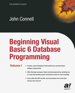 Abbildung von Connell | Beginning Visual Basic 6 Database Programming | Softcover reprint of the original 1st ed. | 2003