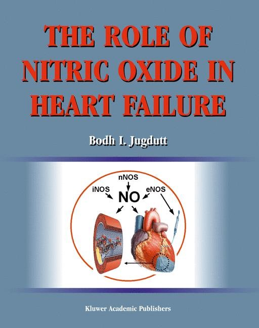 The Role of Nitric Oxide in Heart Failure | Jugdutt, 2004 | Buch (Cover)