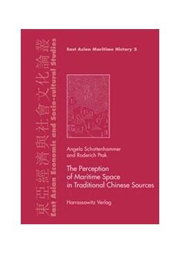 Abbildung von Schottenhammer / Ptak   The Perception of Maritime Space in Traditional Chinese Sources   2006   2