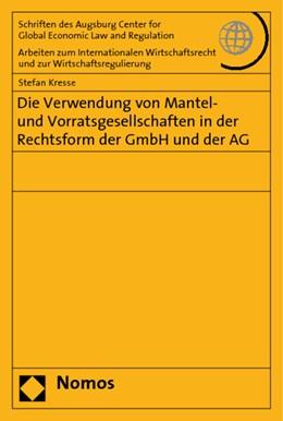 Abbildung von Kresse | Die Verwendung von Mantel- und Vorratsgesellschaften in der Rechtsform der GmbH und der AG | 2010 | 34