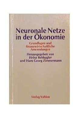Abbildung von Rehkugler / Zimmermann | Neuronale Netze in der Ökonomie | 1. Auflage | 1994 | beck-shop.de