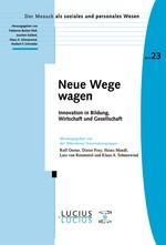 Neue Wege wagen | Oerter / Frey / Mandl / Rosenstiel / Schneewind, 2010 | Buch (Cover)