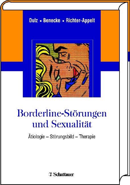 Borderline-Störungen und Sexualität | Dulz / Benecke / Richter-Appelt, 2009 | Buch (Cover)
